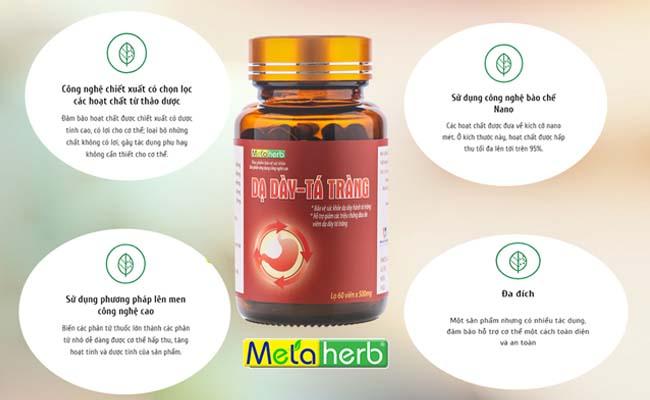 Sản phẩm Dạ dày - Tá tràng Metaherb ứng dụng nhiều công nghệ hiện đại